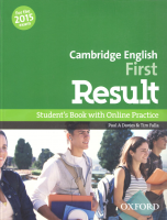 Cambridge English: First Result Student's Book and Online Practice