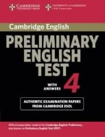 Cambridge English: Preliminary 8 Authentic Examination Papers from Cambridge ESOL with answers