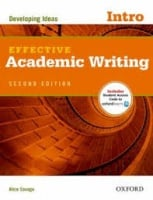 Effective Academic Writing Second Edition Intro — Developing Ideas with Student Online Access Code