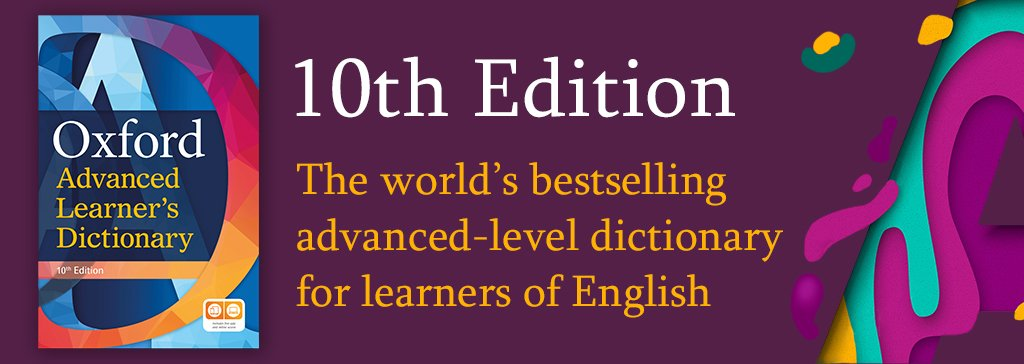 Oxford Advanced Learner's Dictionary Tenth Edition