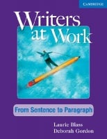 Writers at Work: From Sentence to Paragraph