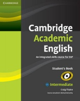 Cambridge Academic English. An Integrated Course for EAP Intermediate Student's Book