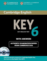 Cambridge English: Key 6 Authentic Examination Papers from Cambridge ESOL with answers and Audio CD